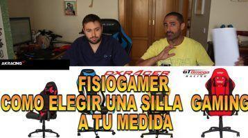 Cómo elegir una silla Gaming a tu medida, Fisiogamer