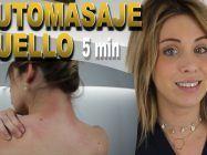 Automasaje de cuello en 5 minutos, adiós al dolor