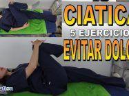 Ciática 5 ejercicios para evitar dolor y prevenirla