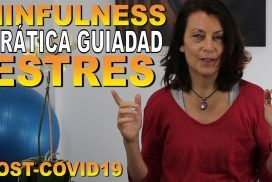 Mindfulness: ESTRÉS y ANSIEDAD Practica guiada